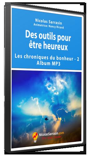 Album MP3 des Chroniques du bonheur (développement personnel) de Nicolas Sarrasin