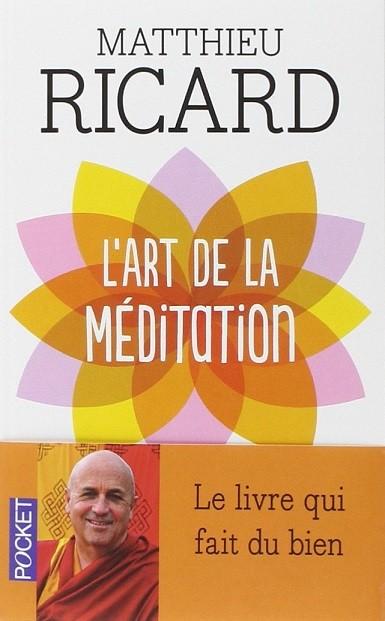 Livre de Matthieu Ricard L'art de la méditation