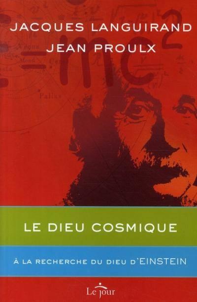 Jacques Languirand et Jean Proulx, livre Le Dieu cosmique. À la recherche du Dieu d'Einstein