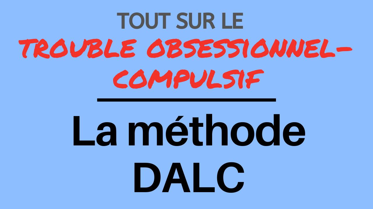La méthode DALC: se libérer des pensées intrusives du TOC